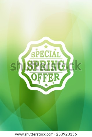 Special Spring Offer Typography Sticker, Tag , Banner or Tag on Green Background . Vector Illustration . - stock vector