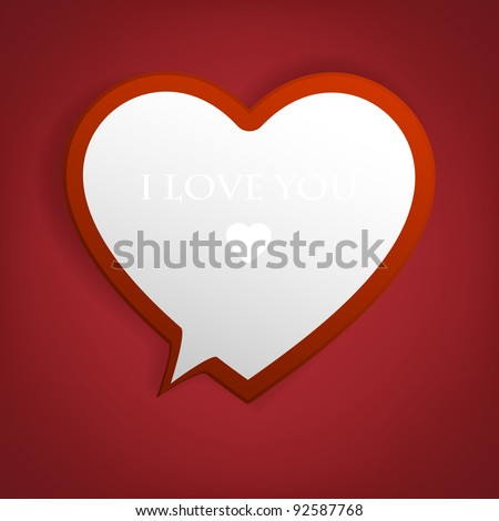 Speech bubble. Heart from paper Valentines day card vector background eps 10 - stock vector