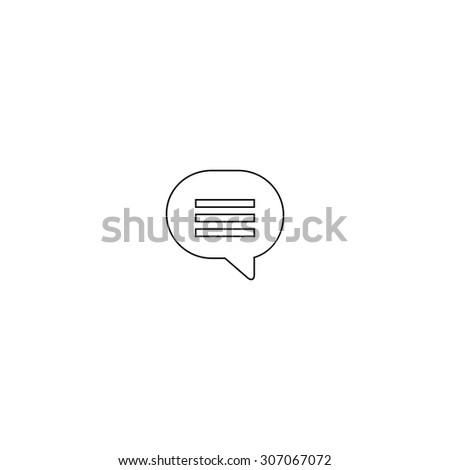 Speech bubble. Outline black simple vector pictogram - stock vector