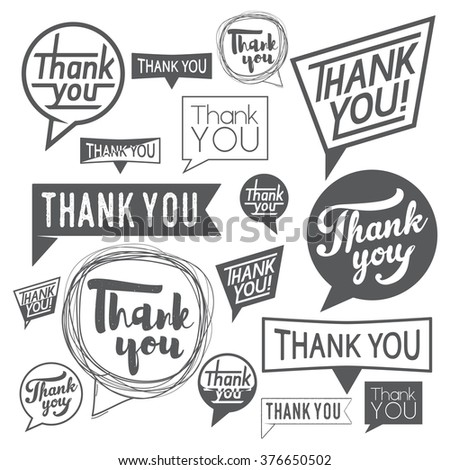 Speech Bubble Thank You. Template vector set hand drawn lettering and typography thanks design element isolated on white background. Use for print or web - stock vector