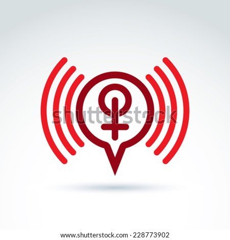 Speech bubble with a red female sign, female gender symbol. Lesbian or woman club conceptual icon chat on a relationship theme, podcast icon. - stock vector
