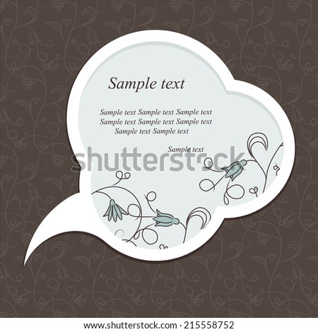 Speech bubble with floral elements on floral background. - stock vector