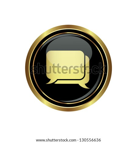 Speech bubbles icon on the black with gold round button. Vector illustration - stock vector