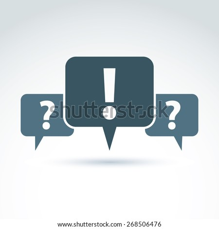 Speech bubbles with punctuation symbols, call center icon. Question and exclamation marks isolated on white background, FAQ. - stock vector