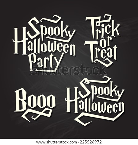 Spooky halloween quotes on black chalkboard background - stock vector