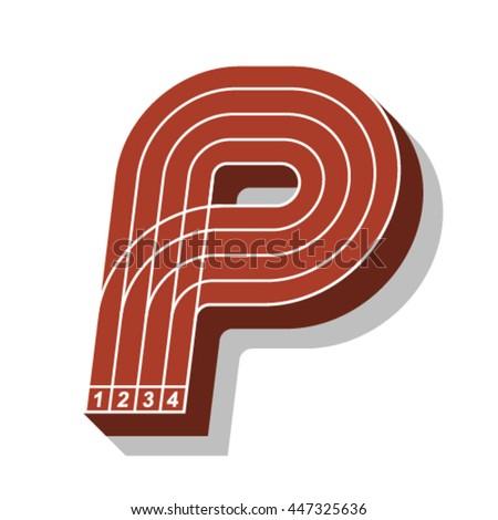 Sport font, letter P, running track, vector. - stock vector