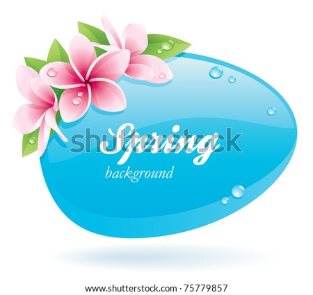 Spring background of glossy bubble decorated with flowers - stock vector