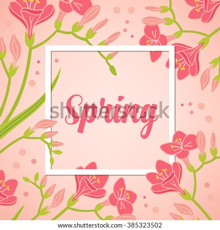 Spring card with trendy white frame and freesia on pastel background. Perfect for spring holidays, seasonal greetings, birthday, wedding. Vector illustration. Calligraphic text message