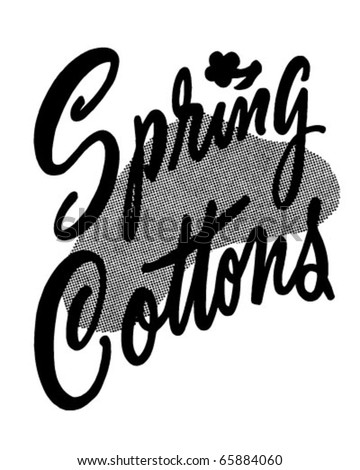 Spring Cottons - Ad Header - Retro Clipart - stock vector