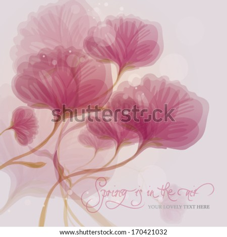 Spring is in the air / Floral romantic card  - stock vector