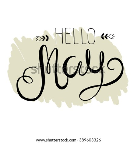Spring lettering - Hello May. Vector handwritten typography