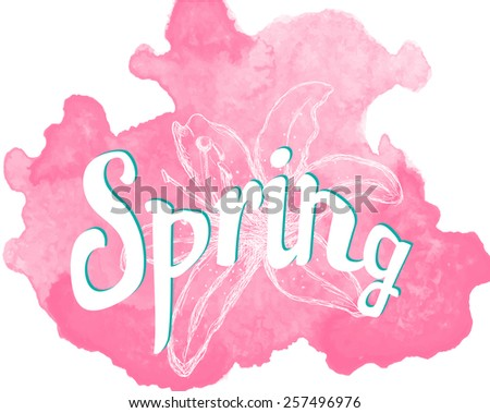 Spring quote on watercolor splash - stock vector
