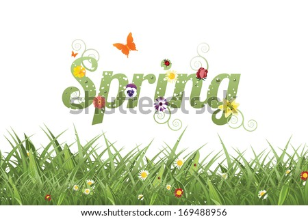 Spring word and grass. EPS 10 vector, grouped for easy editing. No open shapes or paths. - stock vector
