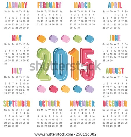 square calendar for 2015 with bright colors, isolated on white - stock vector
