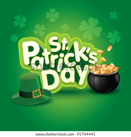 St. Patrick's Day vector illustration. Elements are layered separately in vector file. - stock vector