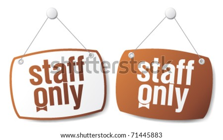 Staff only signs, restriction set. - stock vector