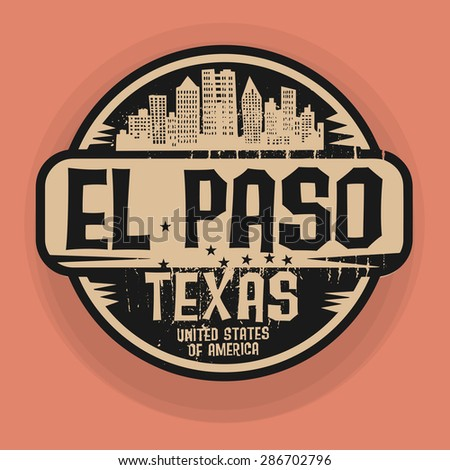 Stamp or label with name of El Paso, Texas, vector illustration - stock vector