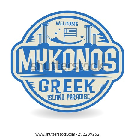 Stamp or label with the name of Mykonos, Greek Island Paradise, vector illustration - stock vector