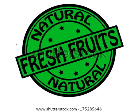 Stamp with text natural fresh fruits inside, vector illustration