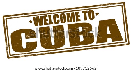 Stamp with text welcome to Cuba inside, vector illustration - stock vector