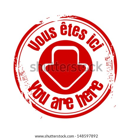 """stamp """"You are here"""" in french - stock vector"""