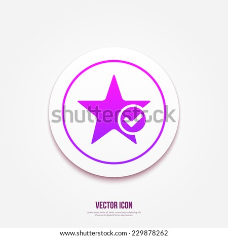 Star favorite sign web icon with tick sign. Vector illustration design element eps10  - stock vector