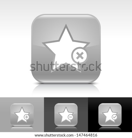 Star icon set. Gray color glossy web button with white sign. Rounded square shape with shadow, reflection on white, gray, black background. Vector illustration design element 8 eps  - stock vector