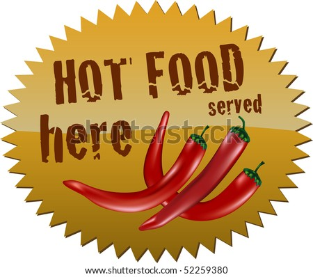 "Star-shaped sign with red chili peppers and the message ""Hot food served"" - stock vector"