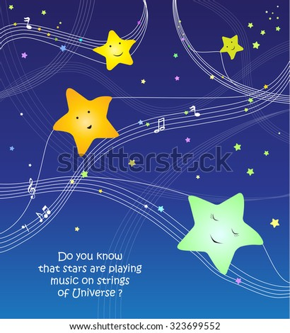 Stars playing music on strings of Universe. Vector illustration.