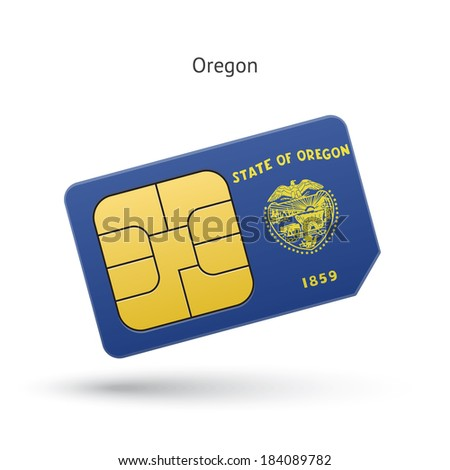 State of Oregon phone sim card with flag. Vector illustration.