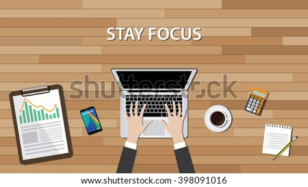 stay focus concept with working desk laptop notebook and calculator - stock vector