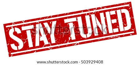 stay tuned grunge vintage stay tuned stock vector 503929408