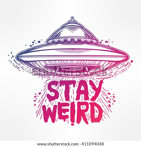 Stay Weird Hand Drawn Lettering Inspirational Quote Isolated Vector Illustration