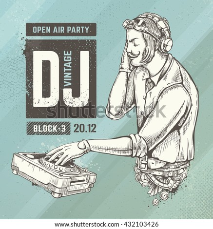 Steampunk style dj illustration. Hand drawn vector art. Retro poster design.  - stock vector