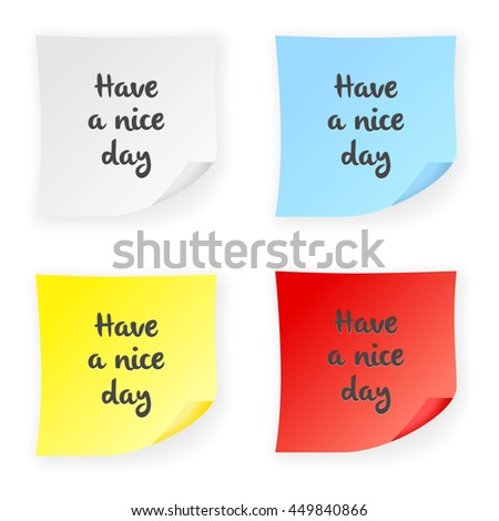 Stick note have a nice day on a white background. Vector illustration.