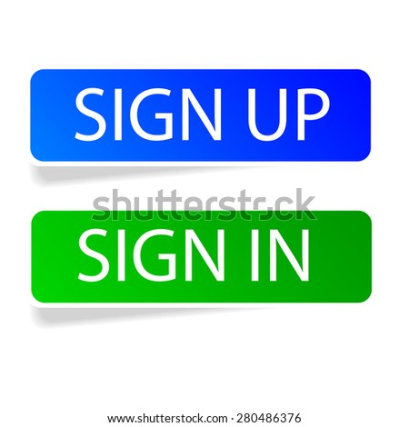 Sticker - Sign Up and Sign In   - stock vector