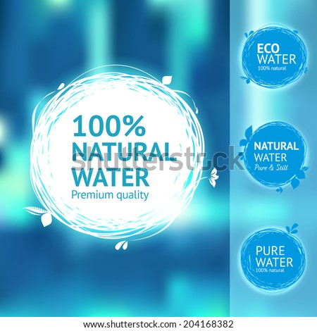 Still, fresh, natural water label set. Eco design aqua sticker. Contemporary drawing sketch labels. - stock vector