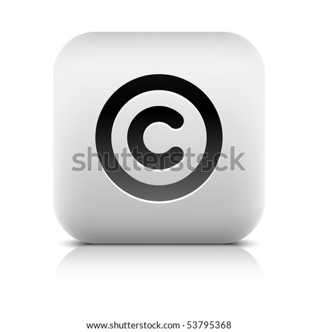 Stone web 2.0 button copyright symbol sign. White rounded square shape with shadow and reflection. White background - stock vector