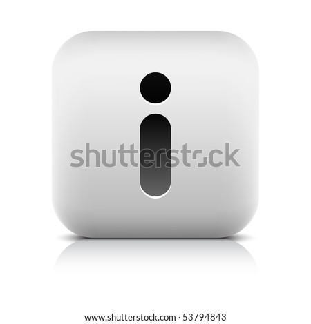 Stone web 2.0 button information symbol sign. White rounded square shape with shadow and reflection. White background - stock vector