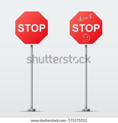 Stop and Don't Stop road sign isolated. Vector illustration