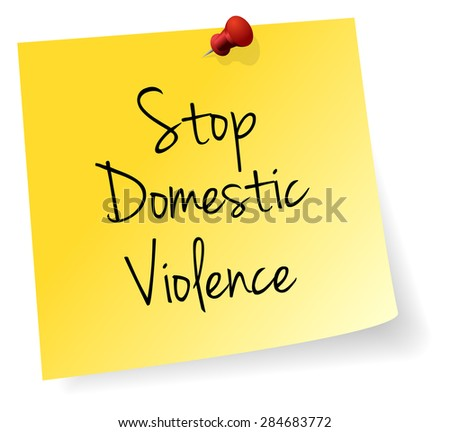 Stop Domestic Violence Yellow Stick Note Paper Vector - stock vector