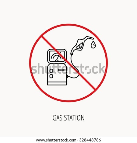Stop or ban sign. Gas station icon. Petrol fuel pump sign. Prohibition red symbol. Vector - stock vector