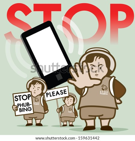 Stop Phubbing Smart Phone Campaign : This vector present for Resist Smart phone in public. - stock vector