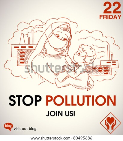 stop pollution - environmental poster with a hand-drawn mother and a child - stock vector
