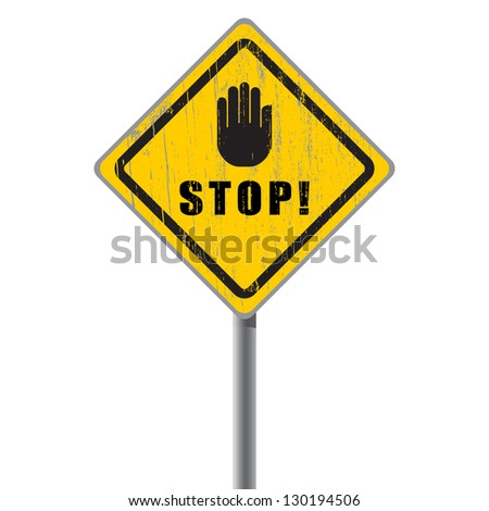 Stop scratched road sign with hand. - stock vector