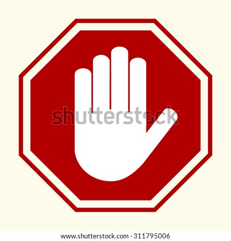 Stop sign, white hand in red octagonal, vector