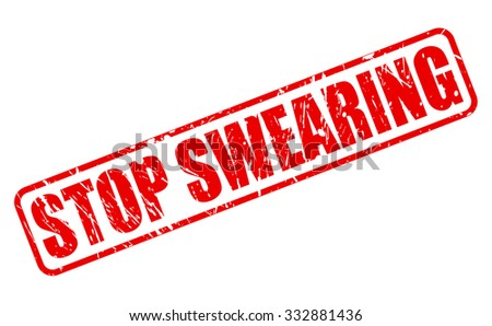 STOP SWEARING red stamp text on white - stock vector