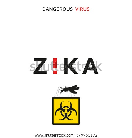 Stop zika. Dangerous virus. Caution virus threat. Mosquitoes infected with microcephaly. Mosquitoes are carriers dangerous diseases. Virus dangerous for pregnant women,  Illustration of danger warning - stock vector