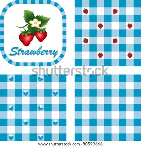 Strawberries and Gingham Seamless Patterns, fresh, garden fruit, illustration label tag with text, EPS8 includes 3 check pattern swatches (tiles) that will seamlessly fill any shape.