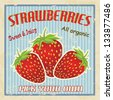 Strawberries vintage grunge retro poster, vector illustration - stock vector